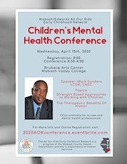 All Our Kids Network 2020 Spring Children's Mental Health Conference tickets