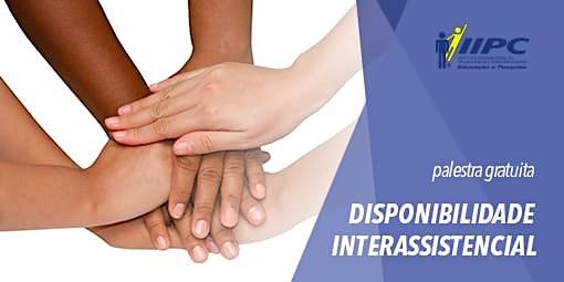 PALESTRA GRATUITA: DISPONIBILIDADE INTERASSISTENCIAL