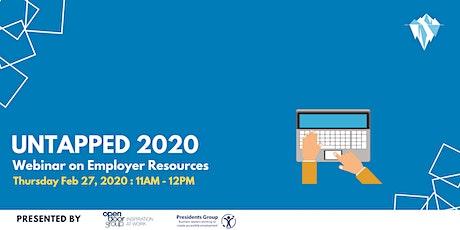 UnTapped 2020: Webinar on Employer Resources tickets