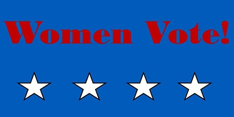 Women Vote! Mon March 9th 2020 tickets
