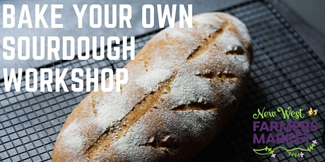 Bake Your Own Sourdough Workshop! tickets