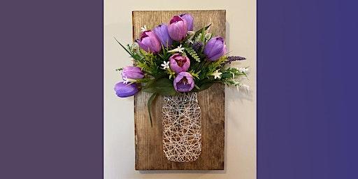 String Art Spring Jar: Sip and Craft at Magnanini Winery!