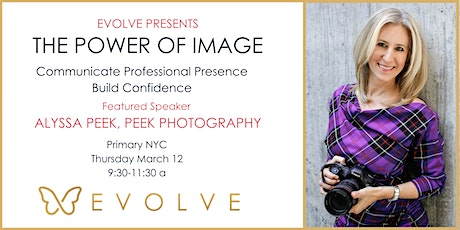 The Power of Image: Professional Presence with Evolve and Peek Photography tickets