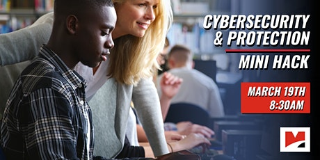 Cybersecurity and Information Protection - Mini Hack for 10th grade students  tickets