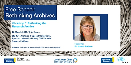 Free School - Workshop 3: Rethinking the Research Archive tickets