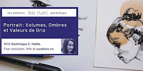 Portrait: Volumes, Ombres et Valeurs de Gris tickets