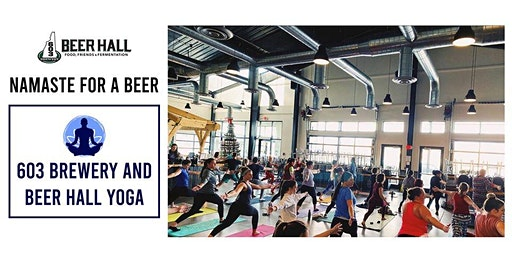 Namaste For a Beer- 603 Brewery and Beer Hall Yoga