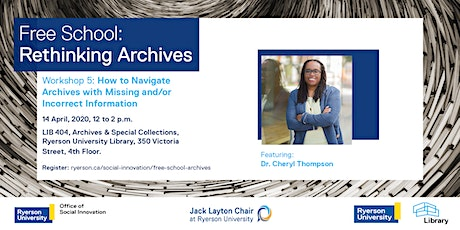 Free School - Workshop 5:  How to Navigate Archives with Missing Info tickets