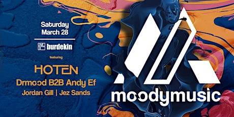 Moodymusic #6 ft. HOTEN // ANDY EF b2b Drmood tickets