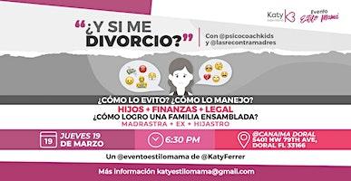 """Conferencia Estilo Mamá """"¿Y si me DIVORCIO?"""""""