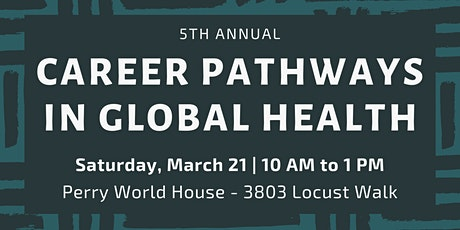 ·5th Annual· Career Pathways in Global Health tickets