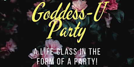 GODDESS U PARTY tickets