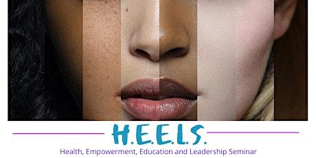 HEELS 2020: Health, Empowerment, Education and Leadership Seminar tickets