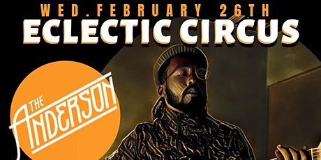 Eclectic Circus @ The Anderson Miami tickets