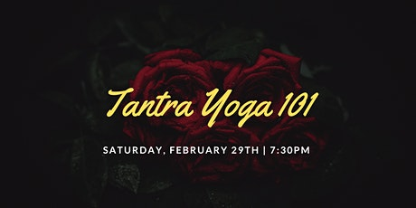 Tantra Yoga 101 and Sensual Massage Class tickets