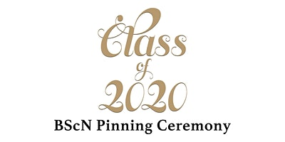 Class of 2020 BScN Pinning Ceremony
