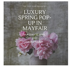 Luxury Spring Pop-Up at Isabel, Mayfair: fashion, jewellery and accessories tickets