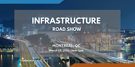 Infrastructure Road Show Series - Montreal tickets