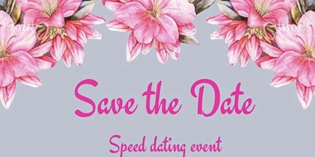 'Save The Date'  Speed Dating Event (Ages 21-35) tickets