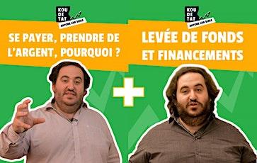 "Koudetat ""Anyone can Scale"" : Chap 2 - Ep6 & 7 (Se payer, Levée, Finance..) billets"