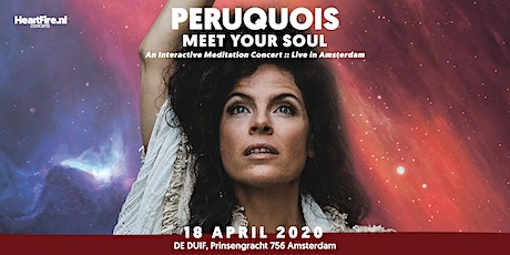Peruquois | Meet Your Soul :: A 3,5 hours Interactive Meditation Concert tickets