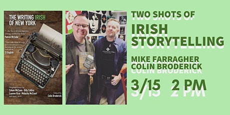 Two Shots of Irish Storytelling: Mike Farragher and Colin Broderick tickets
