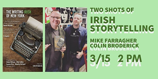 Two Shots of Irish Storytelling: Mike Farragher and Colin Broderick