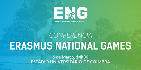 Conferência Erasmus National Games tickets