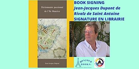 Jean-Jacques Dupont de Rivalz: Dictionnaire Passionné de l'Ile Maurice tickets