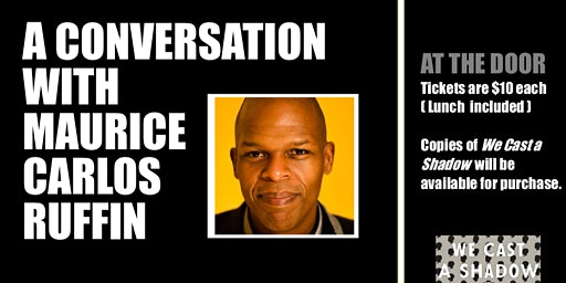 A Conversation With Maurice Carlos Ruffin