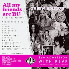 """""""All My Friends Are Lit!"""" QUEEN EDITION tickets"""