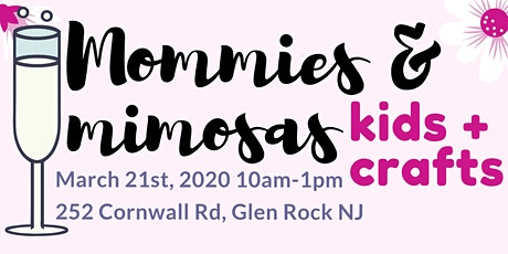 Mommies & Mimosas, Kids & Crafts tickets