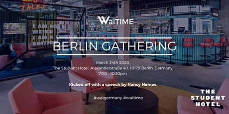 WaiTIME Berlin Gathering March 2020 Tickets