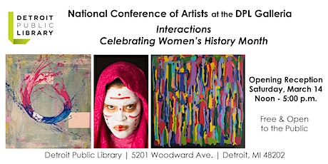 Interactions:  National Conference of Artists and  Women's History Month tickets
