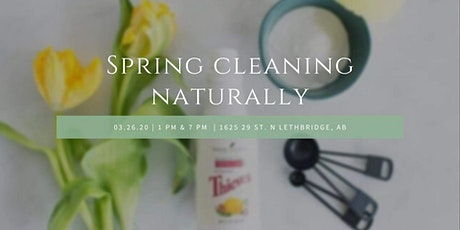 Spring Cleaning Naturally - Lethbridge tickets