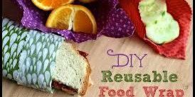 Make your own reusable beeswax food wrap