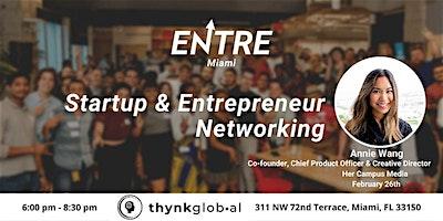 Startup & Entrepreneur Networking - Miami