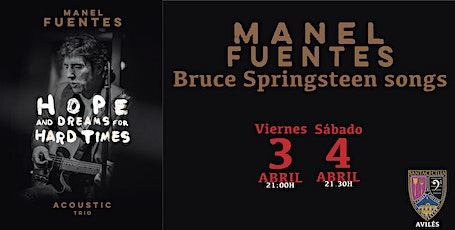 "Manel Fuentes ""Hope and Dreams for Hard Times"" entradas"