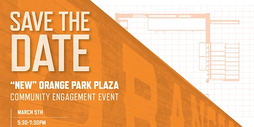 Orange Park Plaza Development - Community Event