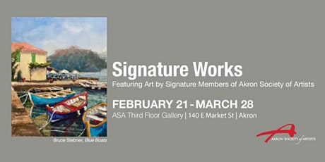 Signature Works, Art by Signature Members of Akron Society of Artists tickets