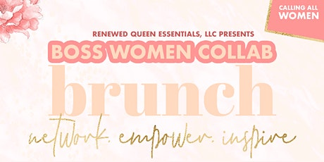 Boss Women Collab Brunch tickets