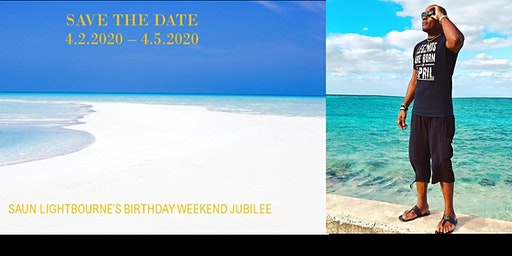 Saun Lightbourne's Birthday Jubilee Weekend Celebration