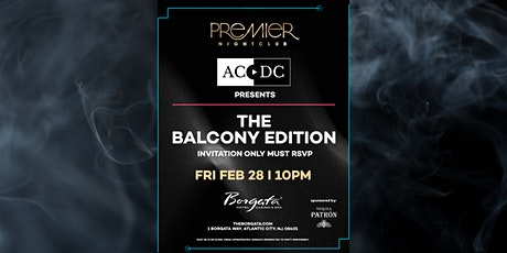 ACDC Presents - Premier : The Balcony Edition tickets