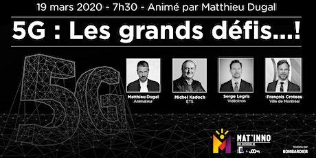 Mat'inno | 5G: Les grands défis...! billets