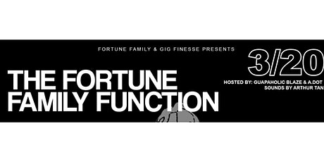 GigFinesse x Fortune Family Presents The Fortune Family Function tickets