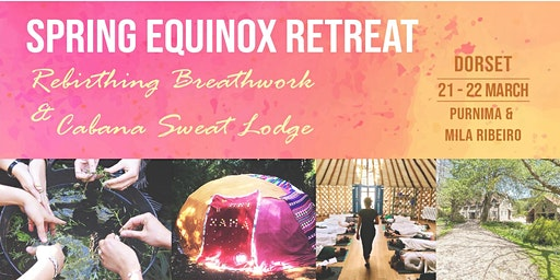 Spring Equinox Retreat - Breathwork & Sweat Lodge