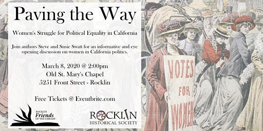 Paving The Way - Women's Struggle for Political Equality in California