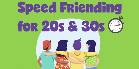 Speed Friending For 20s and 30s tickets