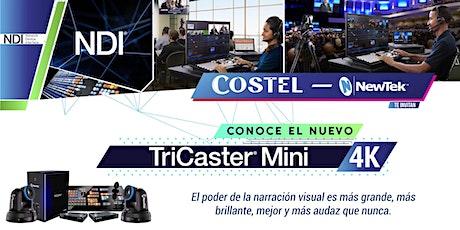 Conoce el nuevo TriCaster Mini 4K tickets