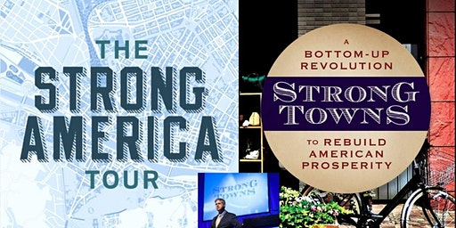 Strong America Tour with Speaker/Author Chuck Marohn
